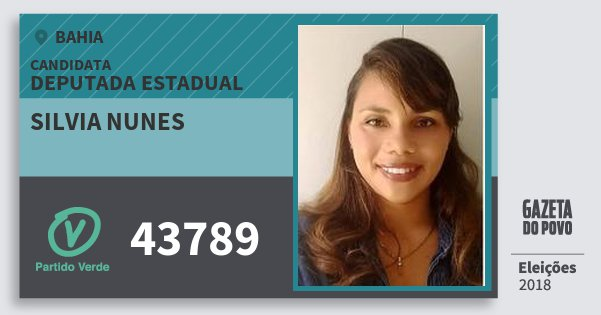 Santinho Silvia Nunes 43789 (PV) Deputada Estadual | Bahia | Eleições 2018