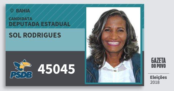 Santinho Sol Rodrigues 45045 (PSDB) Deputada Estadual | Bahia | Eleições 2018