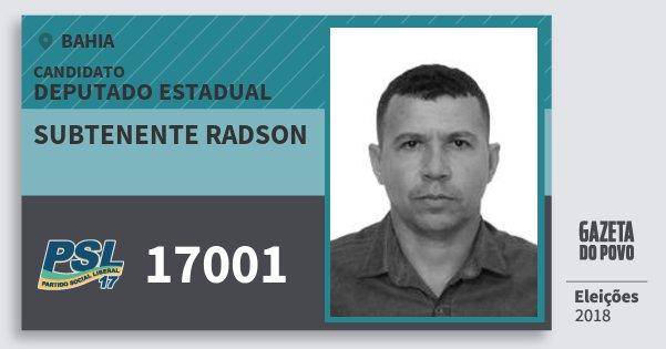 Santinho Subtenente Radson 17001 (PSL) Deputado Estadual | Bahia | Eleições 2018