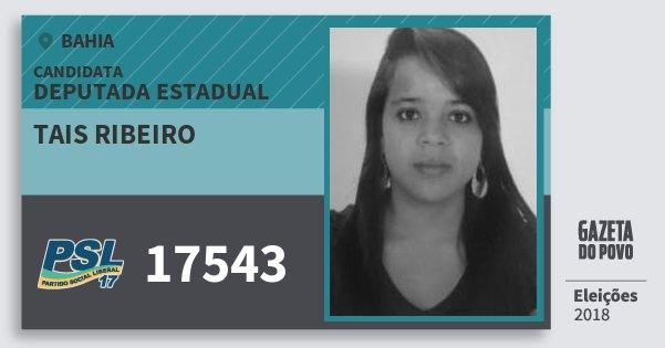 Santinho Tais Ribeiro 17543 (PSL) Deputada Estadual | Bahia | Eleições 2018