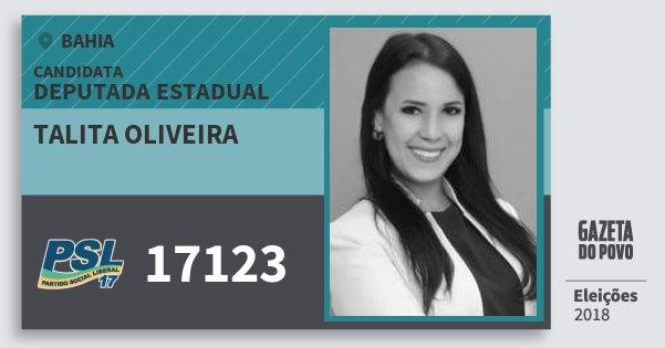 Santinho Talita Oliveira 17123 (PSL) Deputada Estadual | Bahia | Eleições 2018