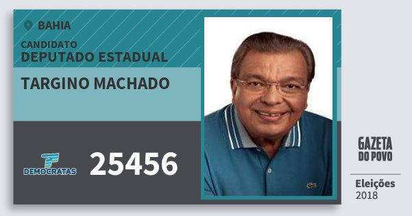 Santinho Targino Machado 25456 (DEM) Deputado Estadual | Bahia | Eleições 2018