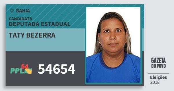 Santinho Taty Bezerra 54654 (PPL) Deputada Estadual | Bahia | Eleições 2018