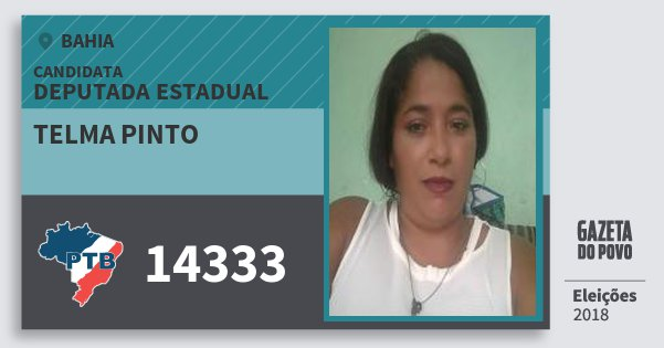 Santinho Telma Pinto 14333 (PTB) Deputada Estadual | Bahia | Eleições 2018