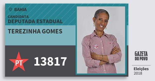 Santinho Terezinha Gomes 13817 (PT) Deputada Estadual | Bahia | Eleições 2018