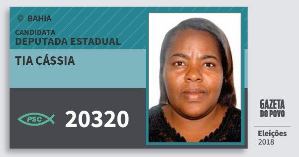 Santinho Tia Cássia 20320 (PSC) Deputada Estadual | Bahia | Eleições 2018