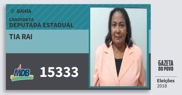Santinho Tia Rai 15333 (MDB) Deputada Estadual | Bahia | Eleições 2018