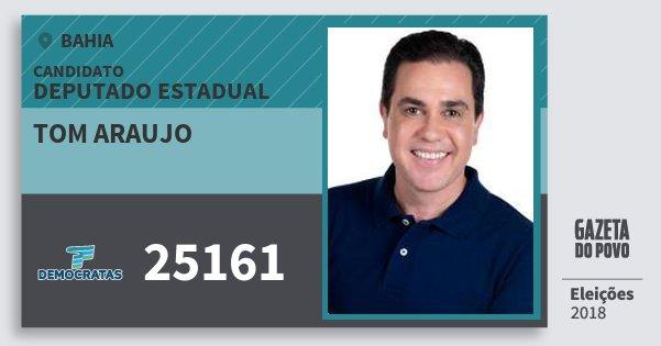 Santinho Tom Araujo 25161 (DEM) Deputado Estadual | Bahia | Eleições 2018