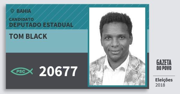 Santinho Tom Black 20677 (PSC) Deputado Estadual | Bahia | Eleições 2018
