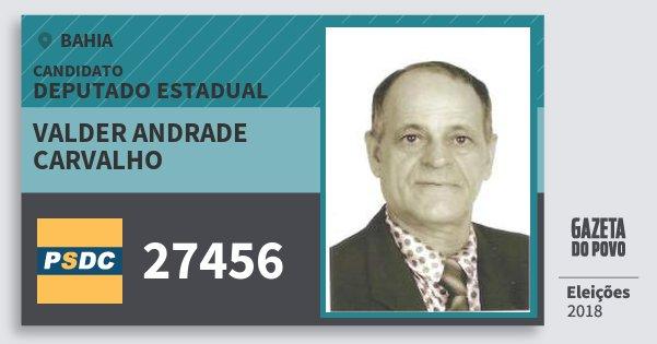 Santinho Valder Andrade Carvalho 27456 (DC) Deputado Estadual | Bahia | Eleições 2018