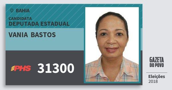Santinho Vania  Bastos 31300 (PHS) Deputada Estadual | Bahia | Eleições 2018