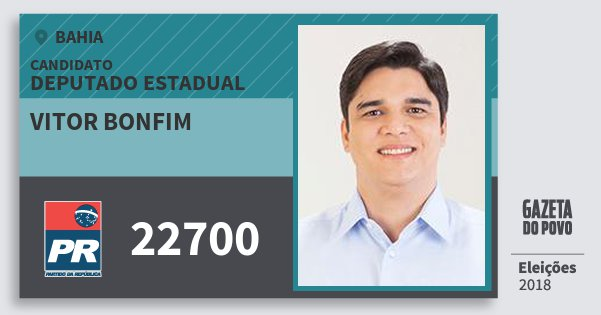 Santinho Vitor Bonfim 22700 (PR) Deputado Estadual | Bahia | Eleições 2018