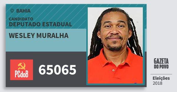 Santinho Wesley Muralha 65065 (PC do B) Deputado Estadual | Bahia | Eleições 2018