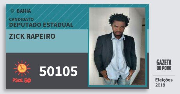 Santinho Zick Rapeiro 50105 (PSOL) Deputado Estadual | Bahia | Eleições 2018