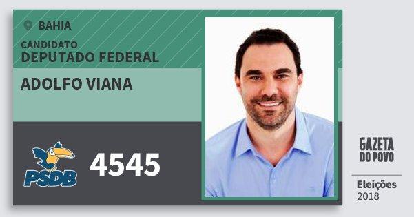 Santinho Adolfo Viana 4545 (PSDB) Deputado Federal | Bahia | Eleições 2018