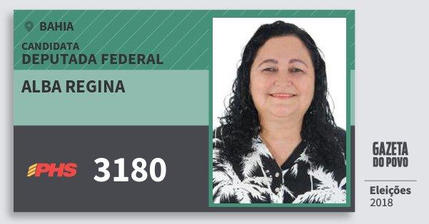 Santinho Alba Regina 3180 (PHS) Deputada Federal | Bahia | Eleições 2018