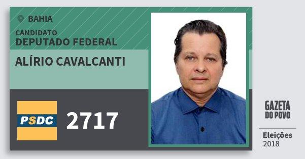 Santinho Alírio Cavalcanti 2717 (DC) Deputado Federal | Bahia | Eleições 2018