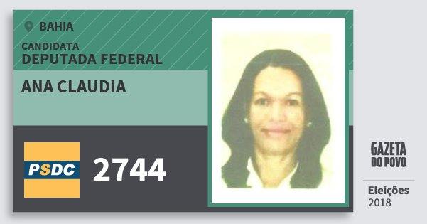 Santinho Ana Claudia 2744 (DC) Deputada Federal | Bahia | Eleições 2018