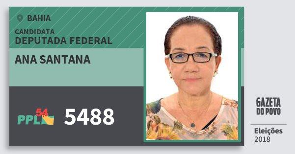 Santinho Ana Santana 5488 (PPL) Deputada Federal | Bahia | Eleições 2018
