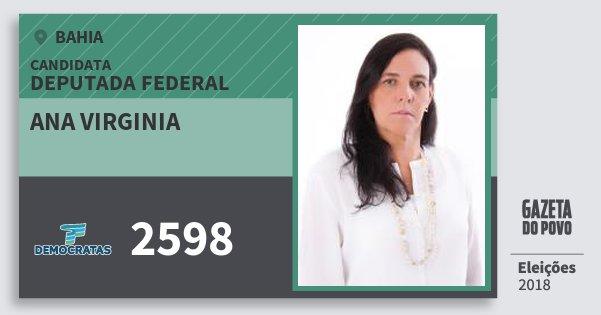 Santinho Ana Virginia 2598 (DEM) Deputada Federal | Bahia | Eleições 2018
