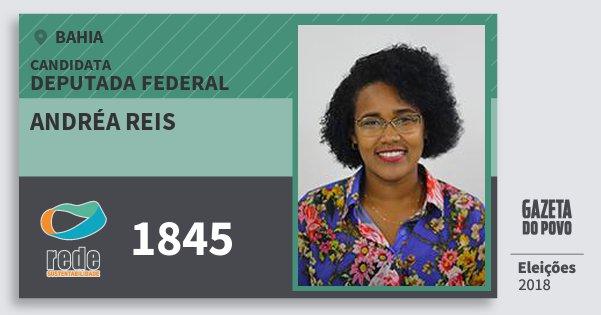 Santinho Andréa Reis 1845 (REDE) Deputada Federal | Bahia | Eleições 2018