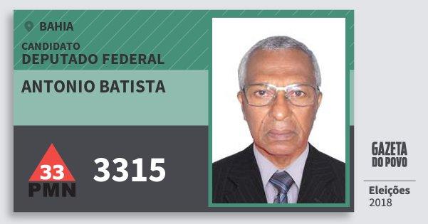 Santinho Antonio Batista 3315 (PMN) Deputado Federal | Bahia | Eleições 2018