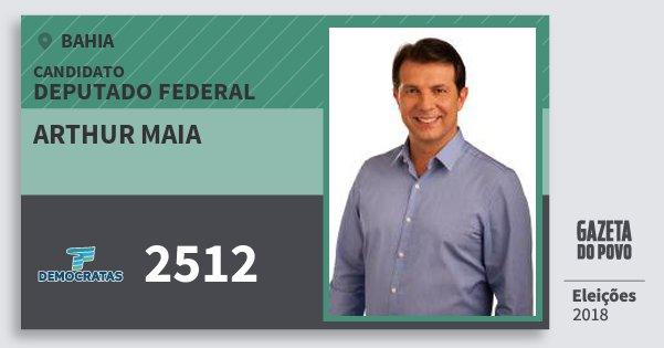 Santinho Arthur Maia 2512 (DEM) Deputado Federal | Bahia | Eleições 2018