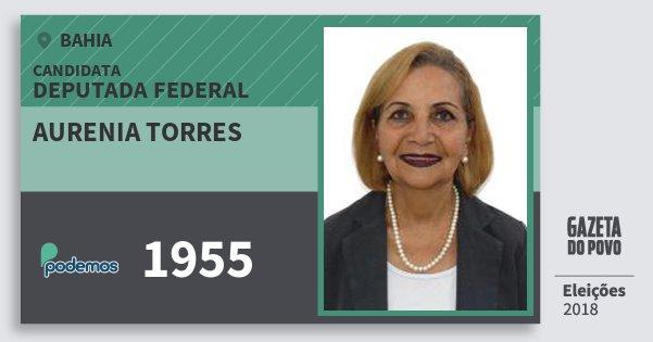 Santinho Aurenia Torres 1955 (PODE) Deputada Federal | Bahia | Eleições 2018