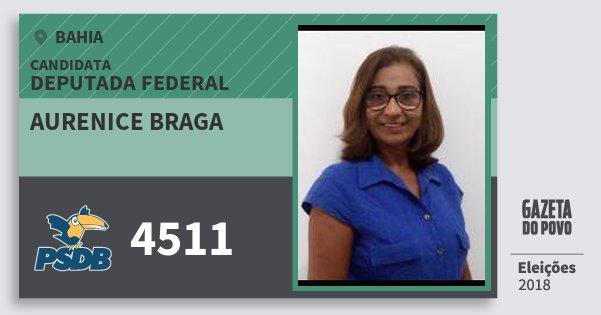 Santinho Aurenice Braga 4511 (PSDB) Deputada Federal | Bahia | Eleições 2018