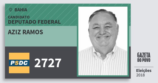 Santinho Aziz Ramos 2727 (DC) Deputado Federal | Bahia | Eleições 2018