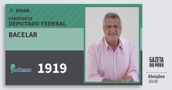 Santinho Bacelar 1919 (PODE) Deputado Federal | Bahia | Eleições 2018