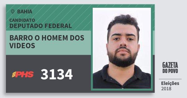 Santinho Barro O Homem dos Videos 3134 (PHS) Deputado Federal | Bahia | Eleições 2018