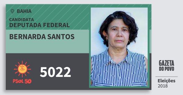 Santinho Bernarda Santos 5022 (PSOL) Deputada Federal | Bahia | Eleições 2018