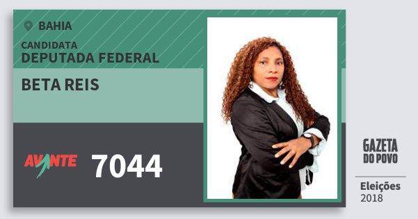 Santinho Beta Reis 7044 (AVANTE) Deputada Federal | Bahia | Eleições 2018
