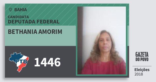 Santinho Bethania Amorim 1446 (PTB) Deputada Federal | Bahia | Eleições 2018