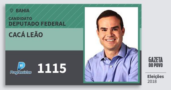 Santinho Cacá Leão 1115 (PP) Deputado Federal | Bahia | Eleições 2018