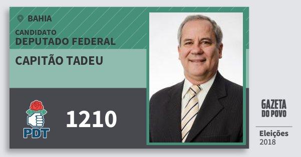 Santinho Capitão Tadeu 1210 (PDT) Deputado Federal | Bahia | Eleições 2018
