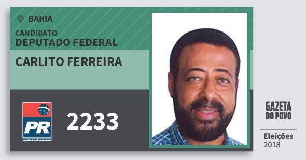 Santinho Carlito Ferreira 2233 (PR) Deputado Federal | Bahia | Eleições 2018