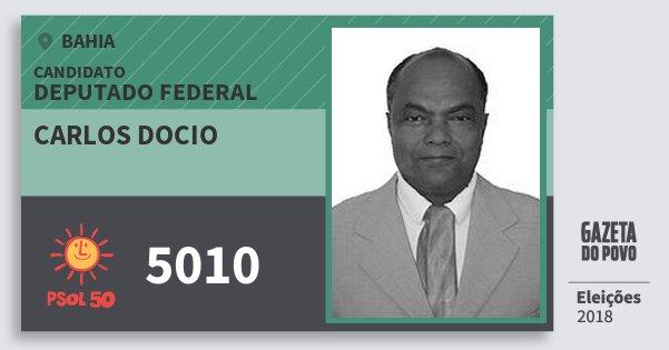 Santinho Carlos Docio 5010 (PSOL) Deputado Federal | Bahia | Eleições 2018