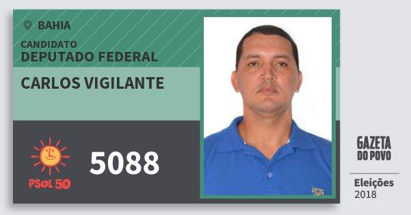 Santinho Carlos Vigilante 5088 (PSOL) Deputado Federal | Bahia | Eleições 2018