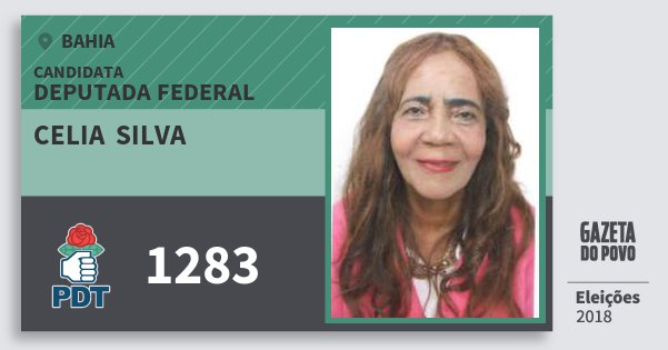 Santinho Celia  Silva 1283 (PDT) Deputada Federal | Bahia | Eleições 2018