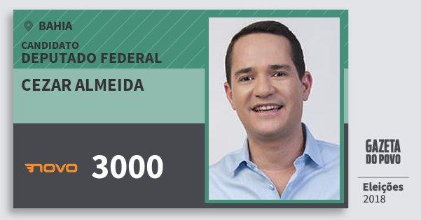Santinho Cezar Almeida 3000 (NOVO) Deputado Federal | Bahia | Eleições 2018