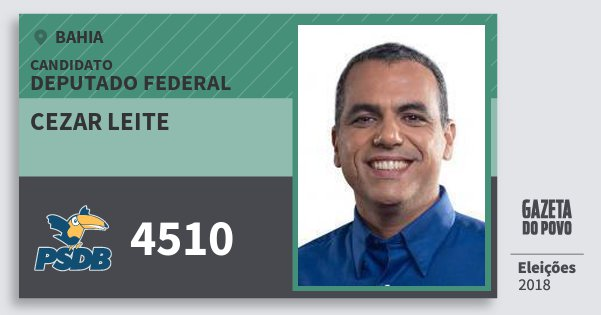 Santinho Cezar Leite 4510 (PSDB) Deputado Federal | Bahia | Eleições 2018