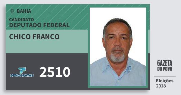 Santinho Chico Franco 2510 (DEM) Deputado Federal | Bahia | Eleições 2018