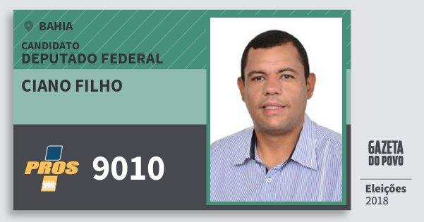 Santinho Ciano Filho 9010 (PROS) Deputado Federal | Bahia | Eleições 2018