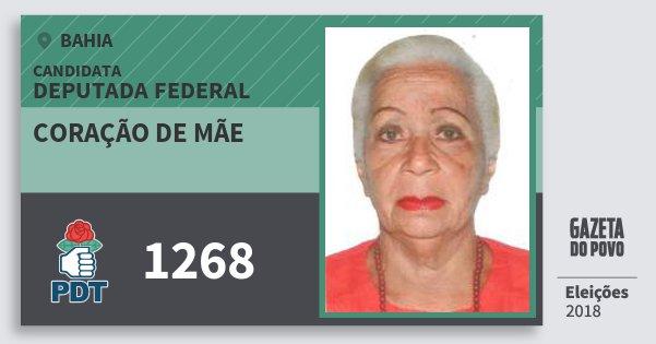 Santinho Coração de Mãe 1268 (PDT) Deputada Federal | Bahia | Eleições 2018