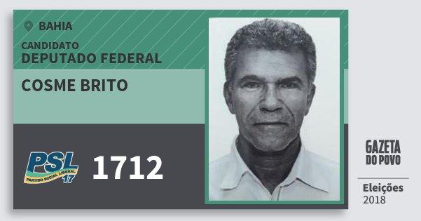 Santinho Cosme Brito 1712 (PSL) Deputado Federal | Bahia | Eleições 2018