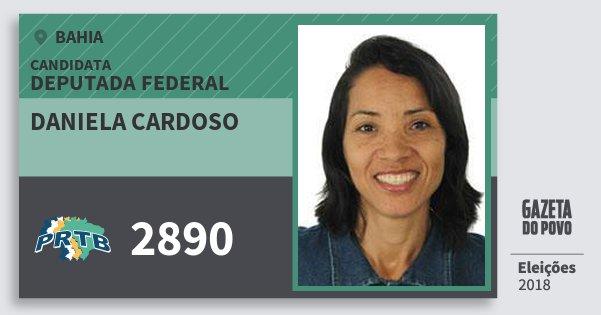 Santinho Daniela Cardoso 2890 (PRTB) Deputada Federal | Bahia | Eleições 2018
