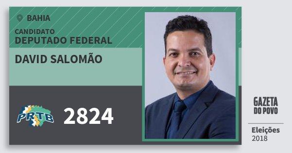 Santinho David Salomão 2824 (PRTB) Deputado Federal | Bahia | Eleições 2018