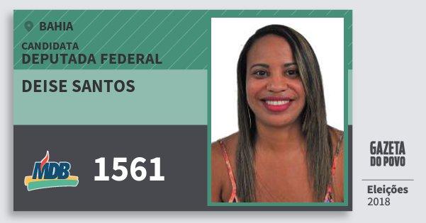 Santinho Deise Santos 1561 (MDB) Deputada Federal | Bahia | Eleições 2018